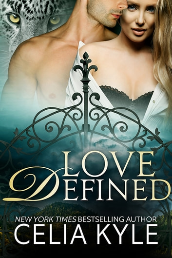 Love Defined ebook by Celia Kyle
