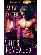 Aries Revealed ebook by Mina Carter