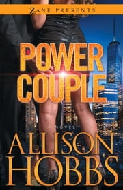 Power Couple - A Novel ebook by Allison Hobbs