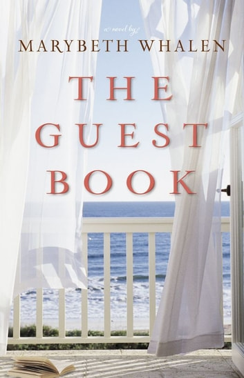 The Guest Book - A Novel ebook by Marybeth Whalen