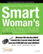 The Smart Woman's Car Buying Guide ebook by Joseph Niro