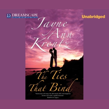 The Ties That Bind audiobook by Jayne Ann Krentz