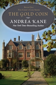 The Gold Coin ebook by Andrea Kane