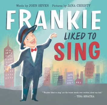 Frankie Liked to Sing ebook by John Seven