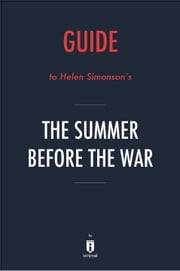 Guide to Helen Simonson's The Summer Before the War by Instaread ebook by Instaread