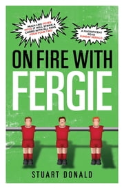 On Fire with Fergie ebook by Stuart Donald