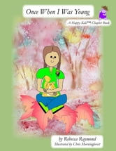 Once when i was young a happy kids chapter book ebook by chris once when i was young a happy kids chapter book fandeluxe Images