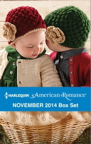 Harlequin American Romance November 2014 Box Set - The SEAL's Holiday Babies\The Texan's Christmas\Cowboy for Hire\The Cowboy's Christmas Gift ebook by Tina Leonard,Tanya Michaels,Marie Ferrarella,Donna Alward