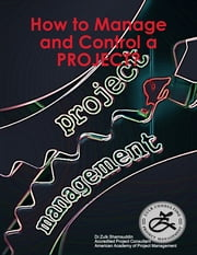 How to Manage and Control a Project? ebook by Dr Zulk Shamsuddin