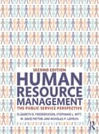 Human Resource Management ebook by Elizabeth D. Fredericksen,Stephanie L. Witt,W. David Patton,Nicholas P. Lovrich