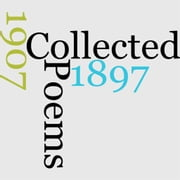 Collected Poems 1897 - 1907 ebook by Henry Newbolt