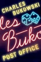 Post Office ebook by Charles Bukowski