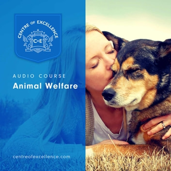 Animal Welfare audiobook by Centre of Excellence