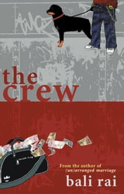 The Crew ebook by Bali Rai