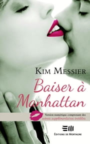 Baiser à Manhattan eBook par Messier Kim