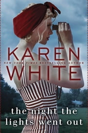 The Night the Lights Went Out ebook by Karen White