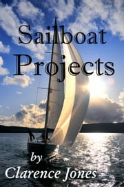 Sailboat Projects ebook by Kobo.Web.Store.Products.Fields.ContributorFieldViewModel