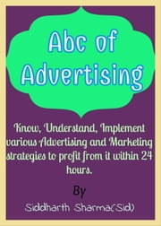 ABC of Advertising ebook by Siddharth Sharma