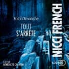 Fatal dimanche audiobook by Nicci FRENCH