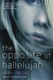 The Opposite of Hallelujah ebook by Anna Jarzab