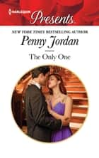 The Only One ebook by Penny Jordan