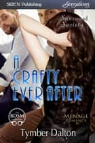 A Crafty Ever After ebook by