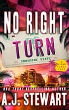 No Right Turn ebook by A.J. Stewart