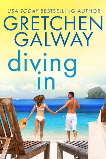 Diving In - (Resort to Love #2) ebook by Gretchen Galway