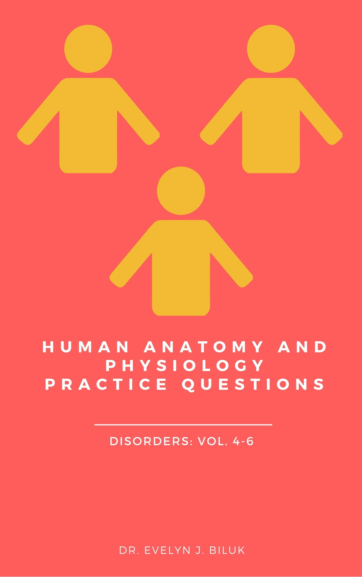 Human Anatomy And Physiology Practice Questions Disorders Vol 4 6