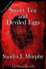 Sweet Tea and Deviled Eggs ebook by Sandra Murphy