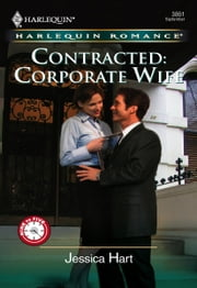 Contracted: Corporate Wife ebook by Jessica Hart