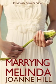 Marrying Melinda ebook by Joanne Hill