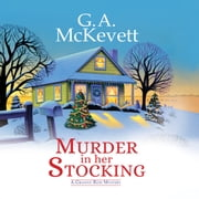 Murder in Her Stocking audiobook by G. A. McKevett