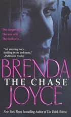 The Chase - A Novel ebook by Brenda Joyce