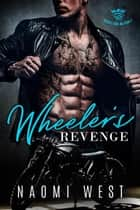Wheeler's Revenge - Satan's Sons MC, #2 ebook by Naomi West
