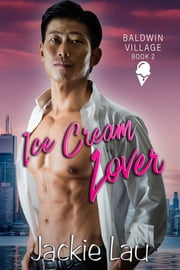 Ice Cream Lover ebook by Jackie Lau