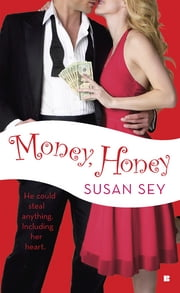 Money, Honey ebook by Susan Sey