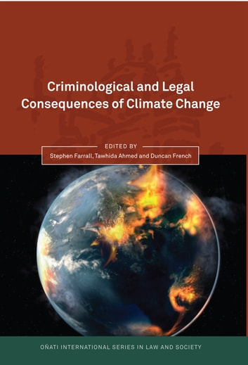 Criminological and Legal Consequences of Climate Change ebook by