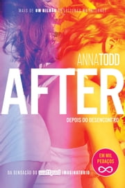 After – Depois do desencontro 電子書 by Anna Todd, Alexandre Boide, Carolina Caires Coelho