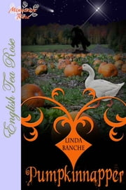 The Pumpkinnapper ebook by Linda Banche