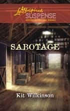 Sabotage ebook by Kit Wilkinson