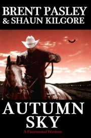 Autumn Sky ebook by Brent Pasley