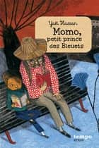 Momo, petit prince des bleuets ebook by Yaël Hassan, Beatrice Alemagna