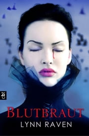 Blutbraut ebook by Lynn Raven