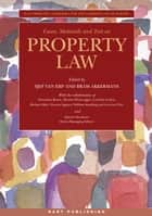 Cases, Materials and Text on Property Law ebook by Bram Akkermans, Professor Sjef van Erp