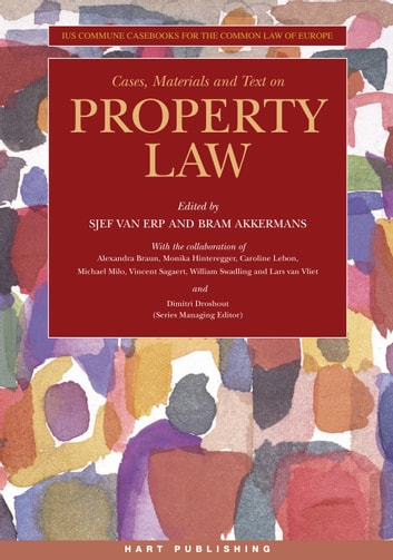 Cases, Materials and Text on Property Law ebook by