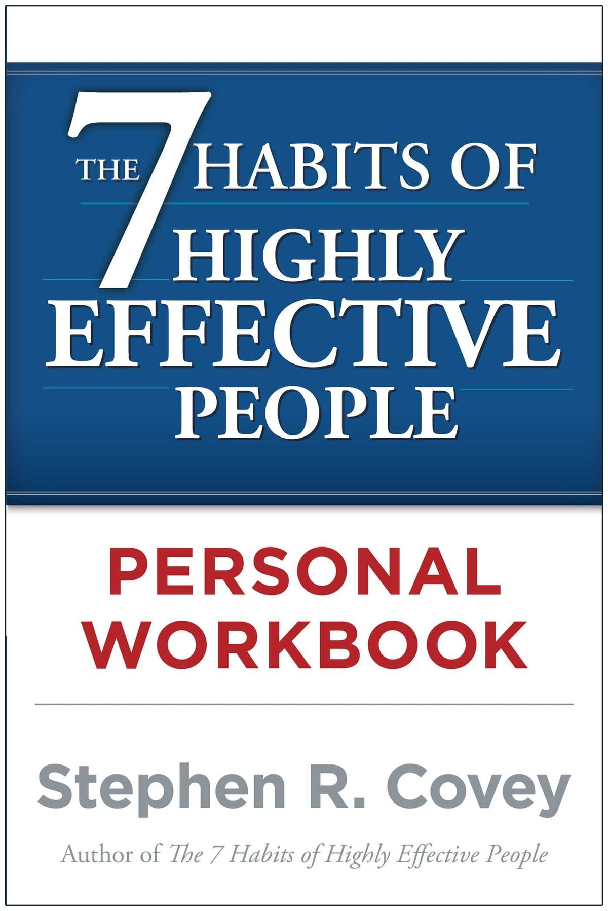 Workbooks success principles workbook : The 7 Habits of Highly Effective People Personal Workbook eBook by ...