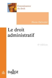 Le droit administratif ebook by Pierre Delvolvé