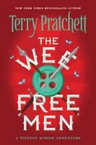 The Wee Free Men ebook by Terry Pratchett