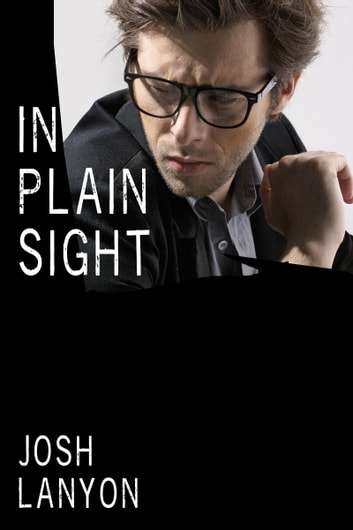In Plain Sight ebook by Josh Lanyon